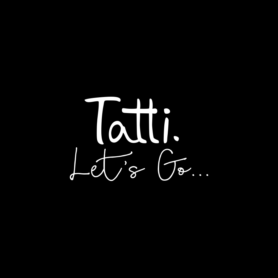 tatti let's go graphics by mili and sara